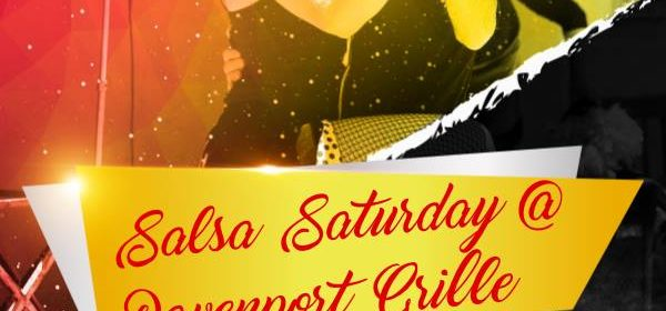 Salsa Saturday at Davenport MAR 9th