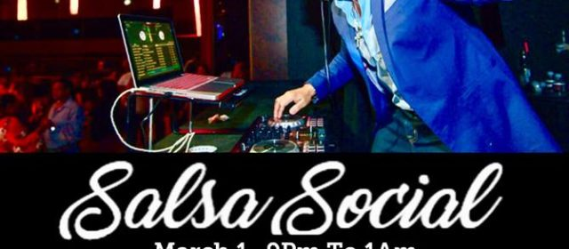 Salsa Social DJ Andy FRI MAR 1